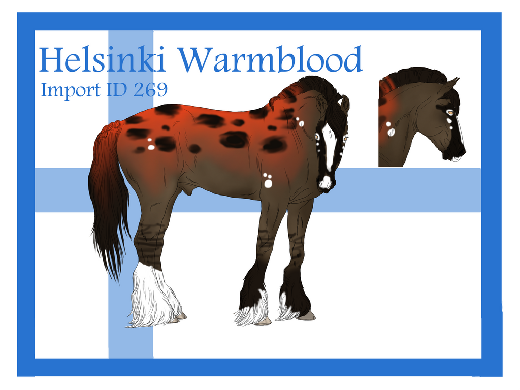 The Helsinki Warmblood Import ID 269# by LiaLithiumTM
