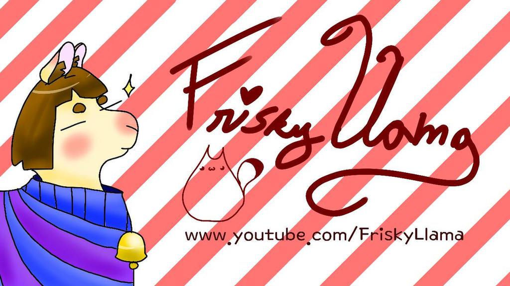for FriskyLlama by Kireiblue