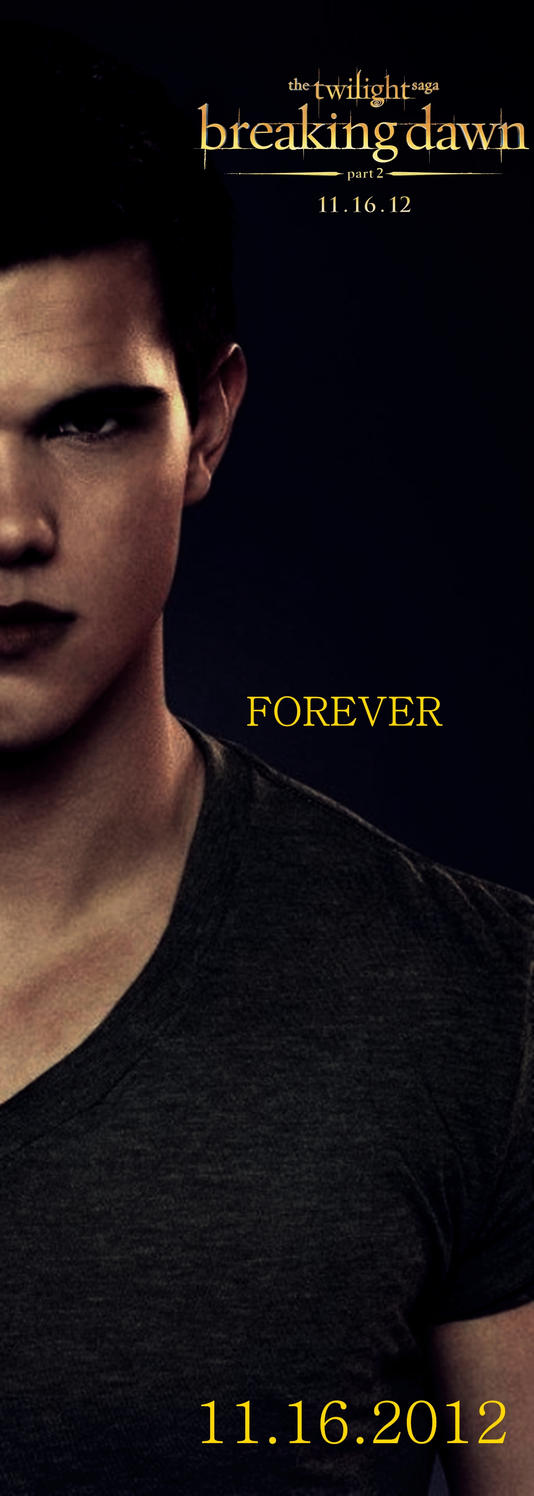 breaking dawn part 2 poster JACOB BLACK by TokimemotaJacob Black Breaking Dawn Part 2