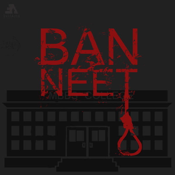 Ban NEET by evilboydavid