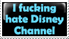 I HATE Disney Channel :Stamp: by KooboriSapphire