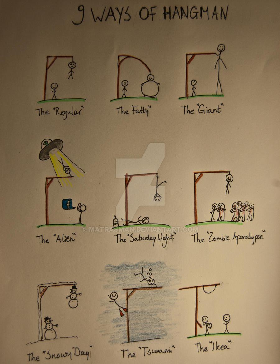 9 Ways of Hangman by matrasman