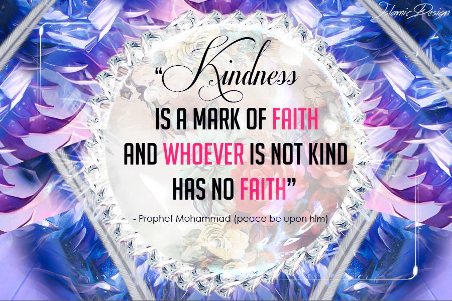 Kindness Is A Mark Of Faith by JennahIsOurGoal