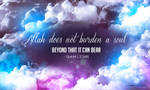Allah Does Not Burden A Soul