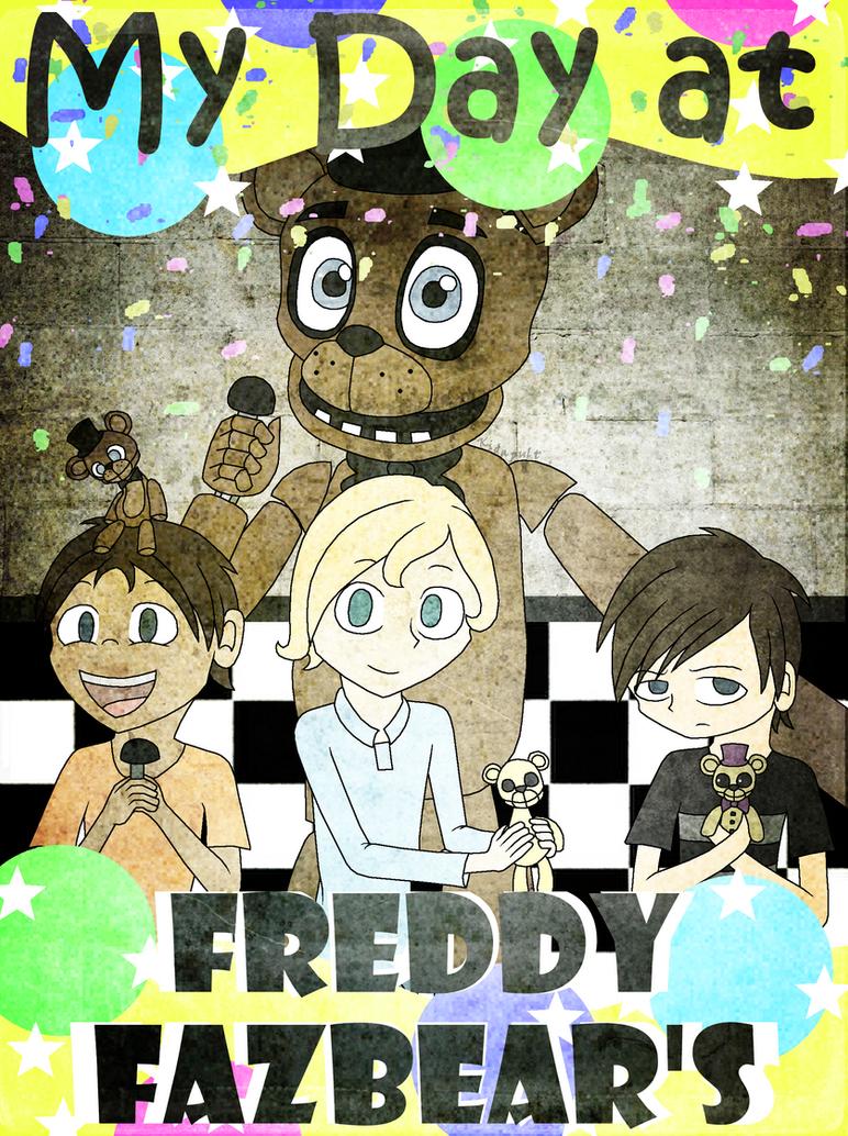 My Day at Freddy Fazbear's by Kidapult