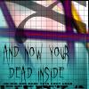 Dead Inside by glomdi