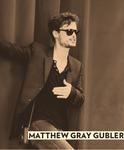 Matthew Gray Gubler= YES.