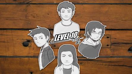 Level 10+1/2 Crew