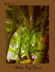 Bamboo Soap Opera by hinoraito