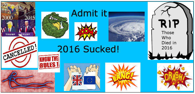 2016 Sucked! by Weswater