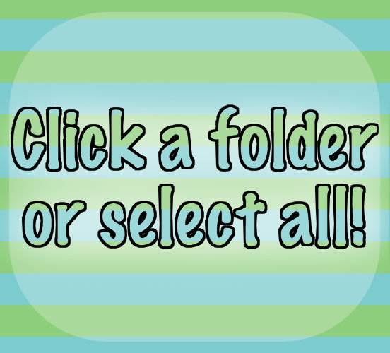 Click a folder or select all!