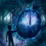 Stuck Man - Other Worlds