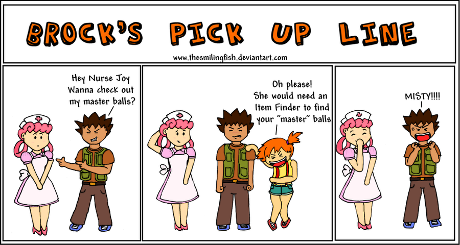 Brock 39 s pick up line by thesmilingfish on deviantart for Fish pick up lines