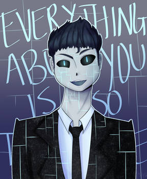 Everything About You Is So Terrible