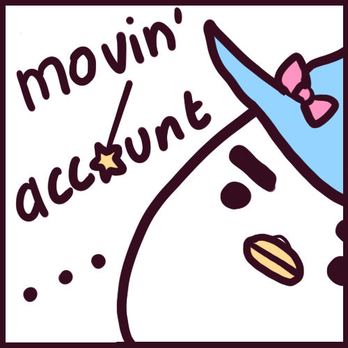 MOVING ACCOUNT