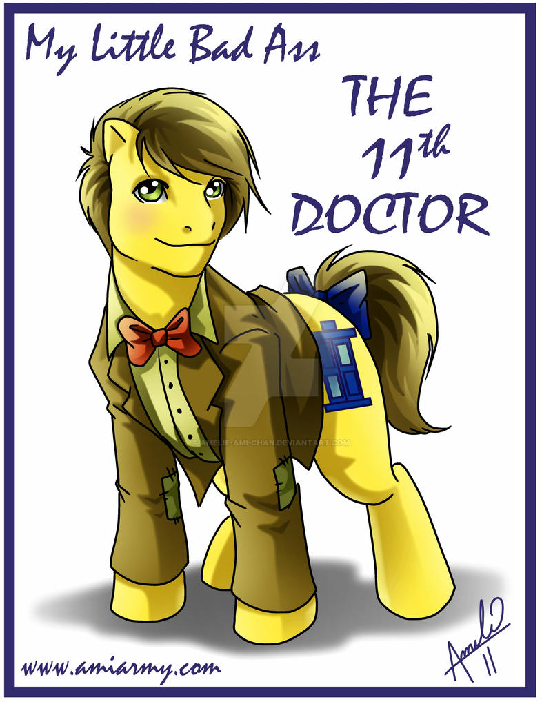 My Little Bad Ass 11th Doctor by Amelie-ami-chan