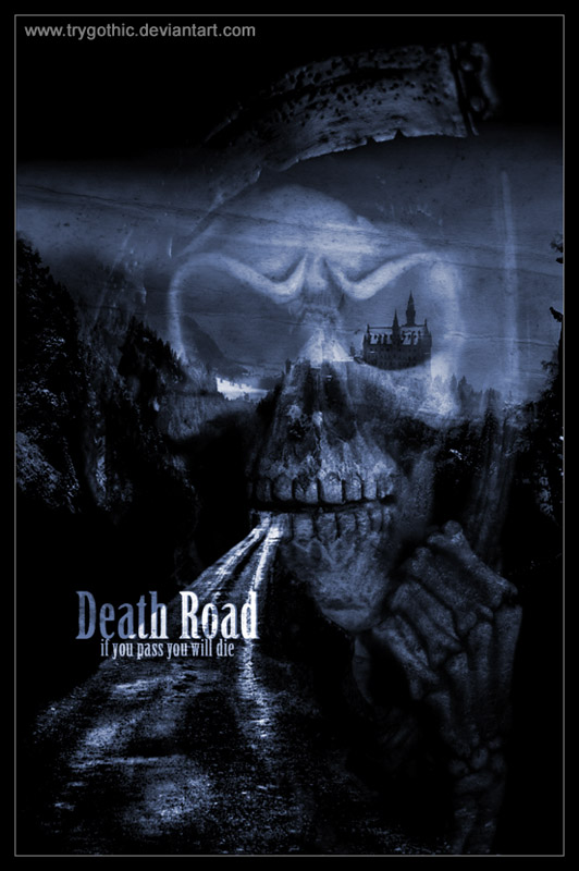Death Road by trygothic