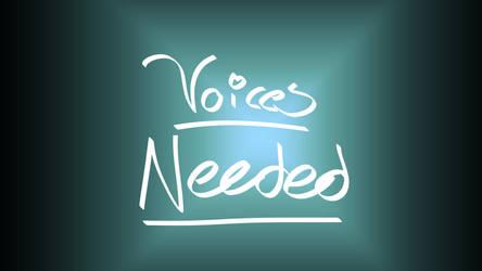 Voices Needed