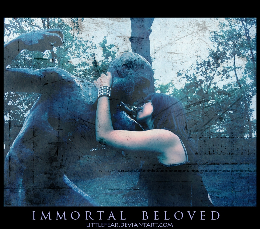 Immortal Beloved by LittleFear