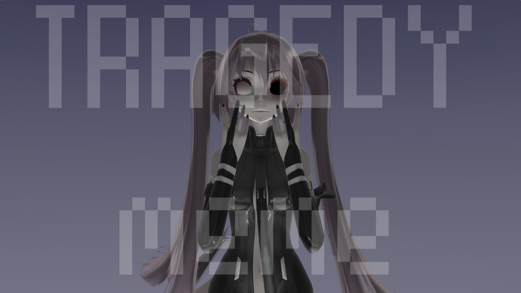 Tragedy - meme - MMD by CStudioMF