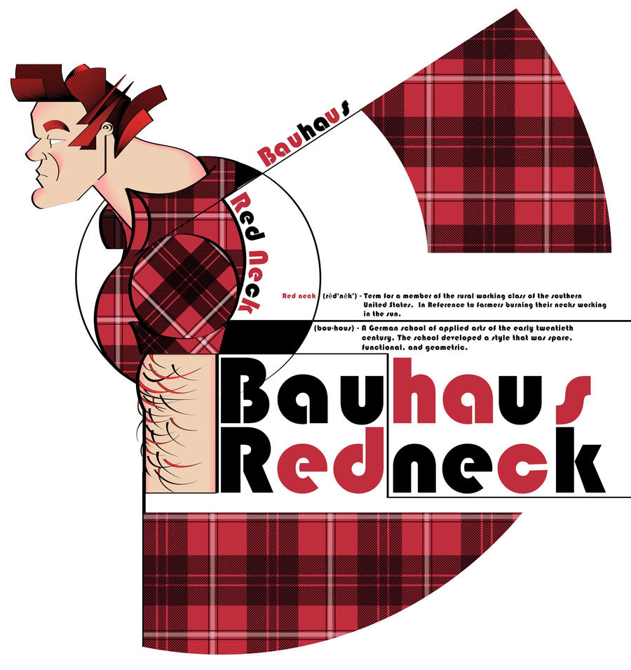 Bauhaus Redneck by sir-rudolph