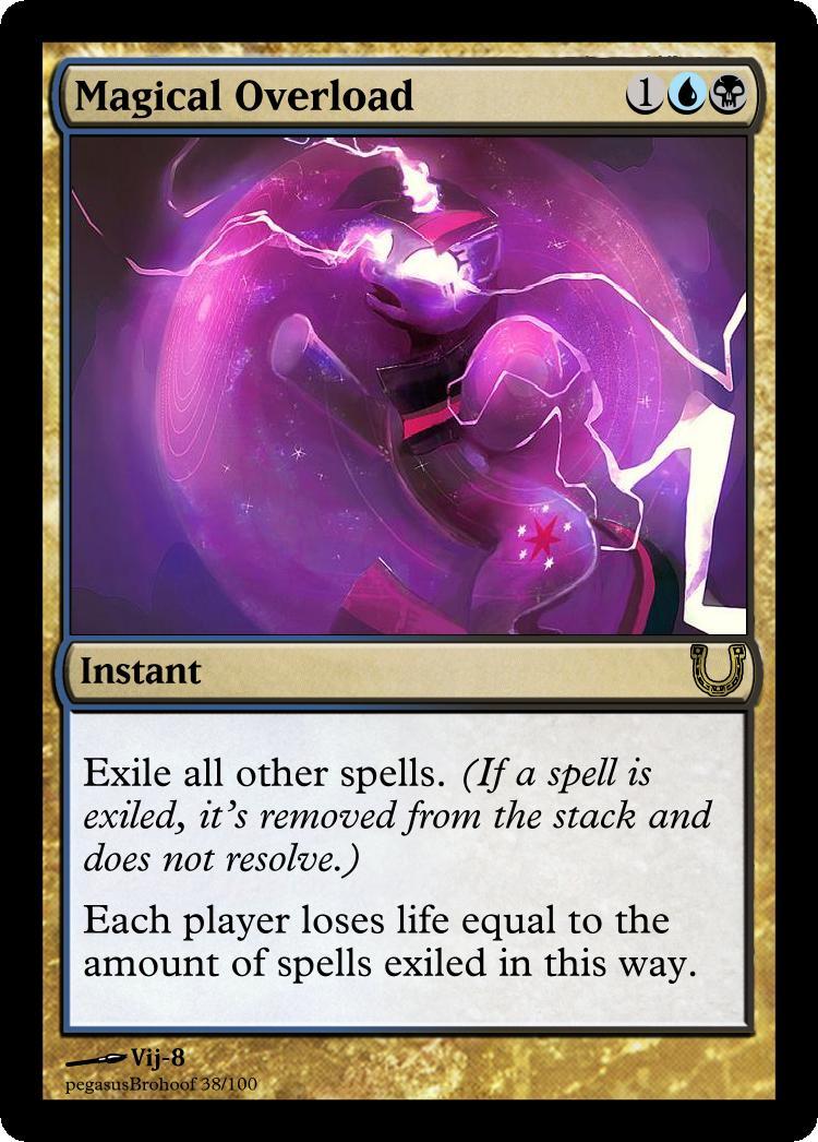 MLP_FiM_MTG - Magical Overload by pegasusBrohoof