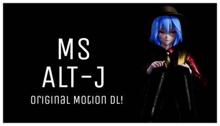 [MMD] MS Alt-j ORIGINAL MOTION DL