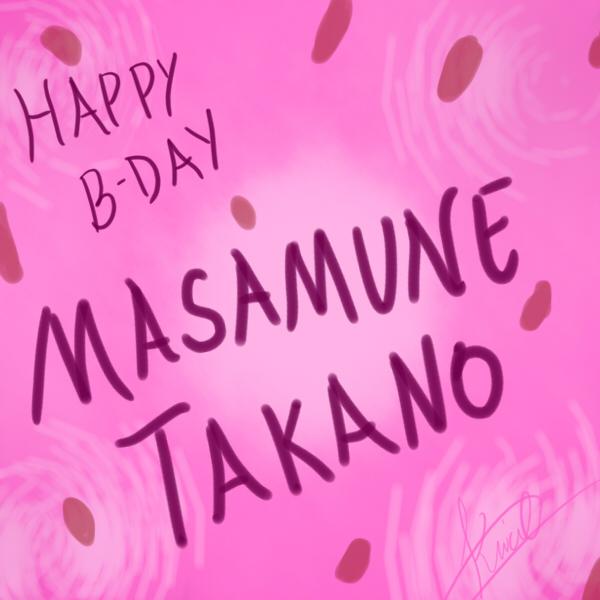 Happy Birthday Takano Masamune! (December 24) by Katsumi96Dokuro