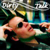 Dirty Talk by Nyastara