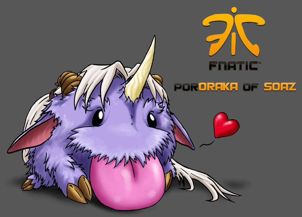 Pororaka for Fnatic SoAZ by Noctume