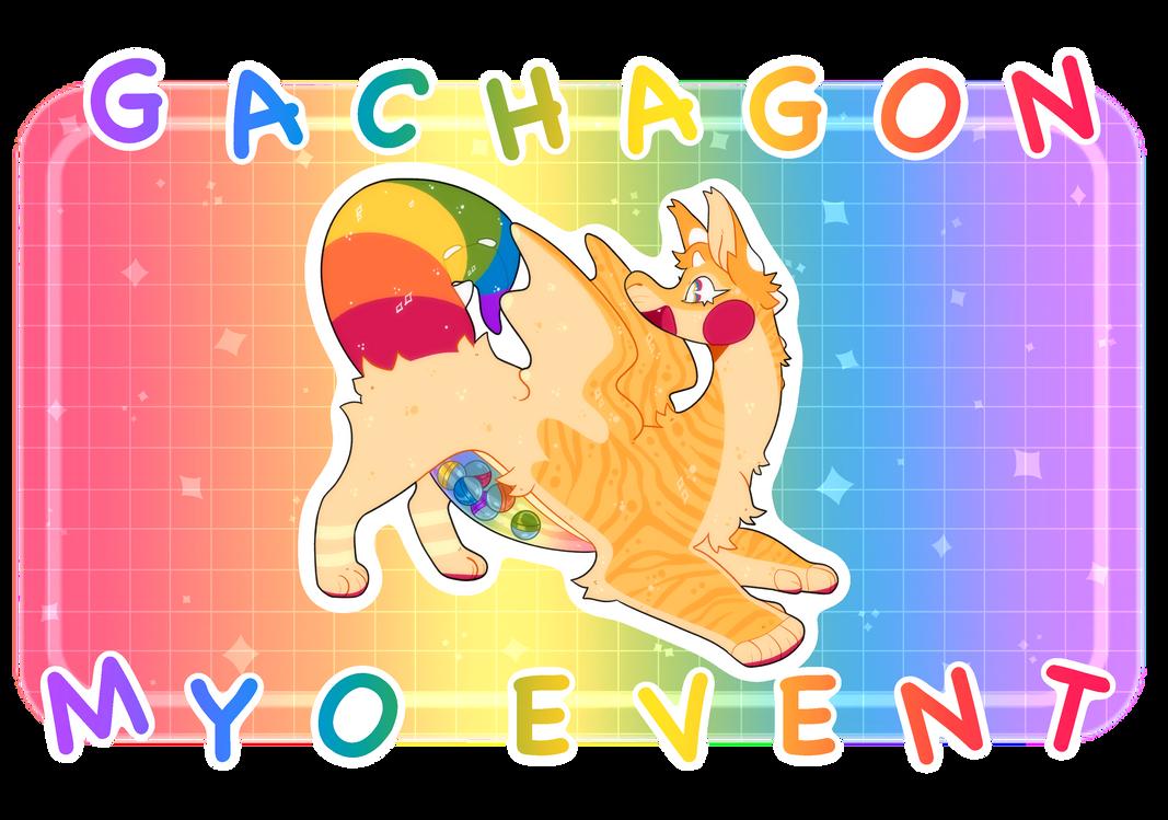GACHAGON FREE MYO EVENT - OPEN