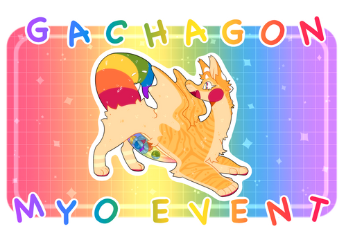 GACHAGON FREE MYO EVENT - OPEN