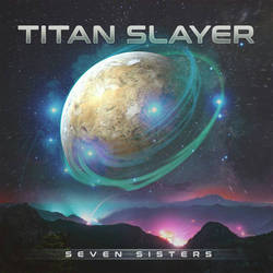 Titan Slayer - Seven Sisters by SFVisuals