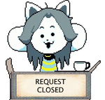 Temmie Request Closed Stamp by KiraxHuimang