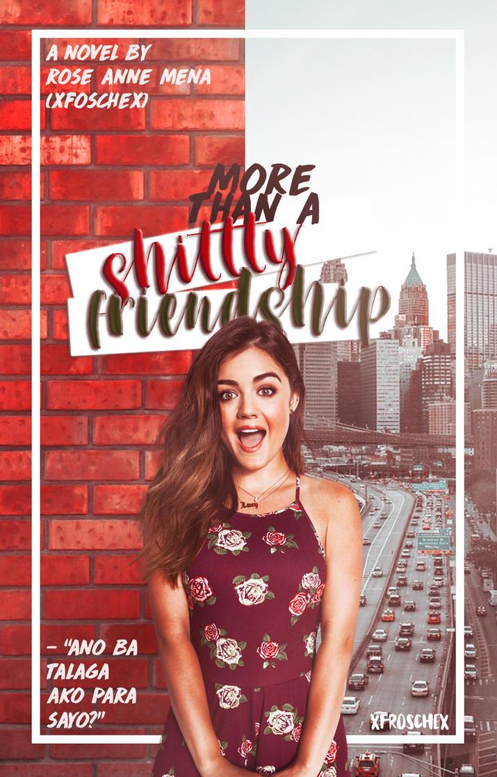 MORE THAN A SHITTY FRIENDSHIP II XFROSCHEX II by xfroschex