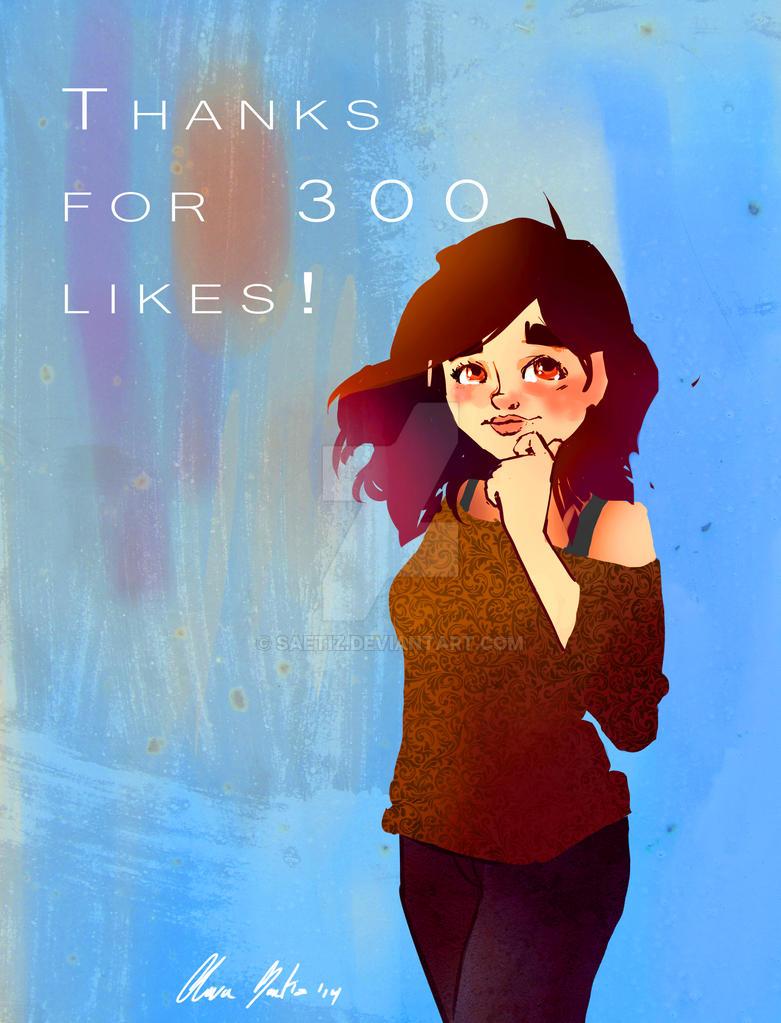 300 likes by saetiz