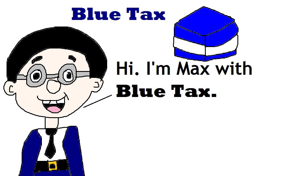 Blue Tax With Max By Mikejeddynsr89