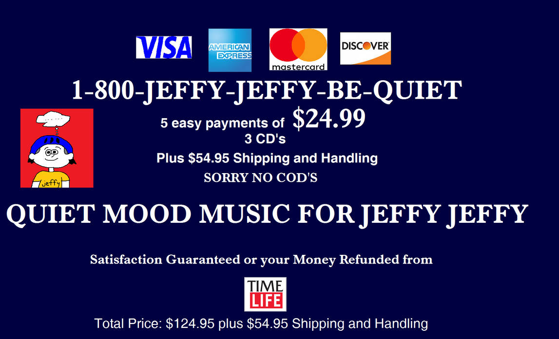 Quiet Mood Music for Jeffy Jeffy (Infomercial) by