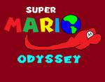 The Super Mario Odyssey Title by MikeJEddyNSGamer89