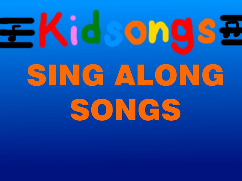 Kidsongs (Disney's Sing-Along Songs Style) by MikeJEddyNSGamer89