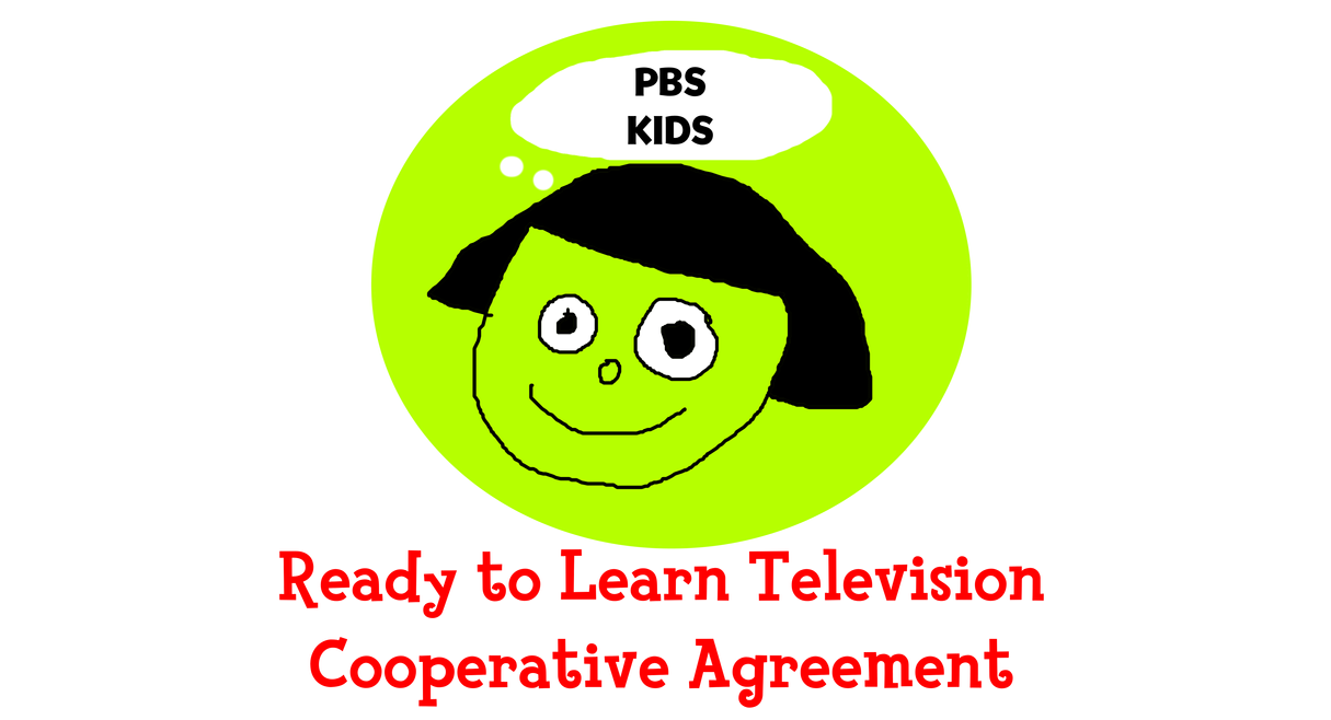 Ready to learn television cooperative agreement by ready to learn television cooperative agreement by mikejeddynsgamer89 platinumwayz