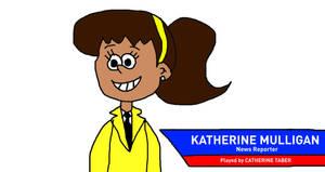 Katherine Mulligan, Loud House News Reporter