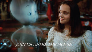 Casper (1995) Join Us After the Movie