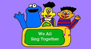 Sesame Songs Presents We All Sing Together