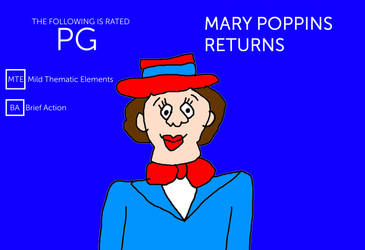 Mary Poppins Returns - Rated PG Bumper by MikeJEddyNSGamer89