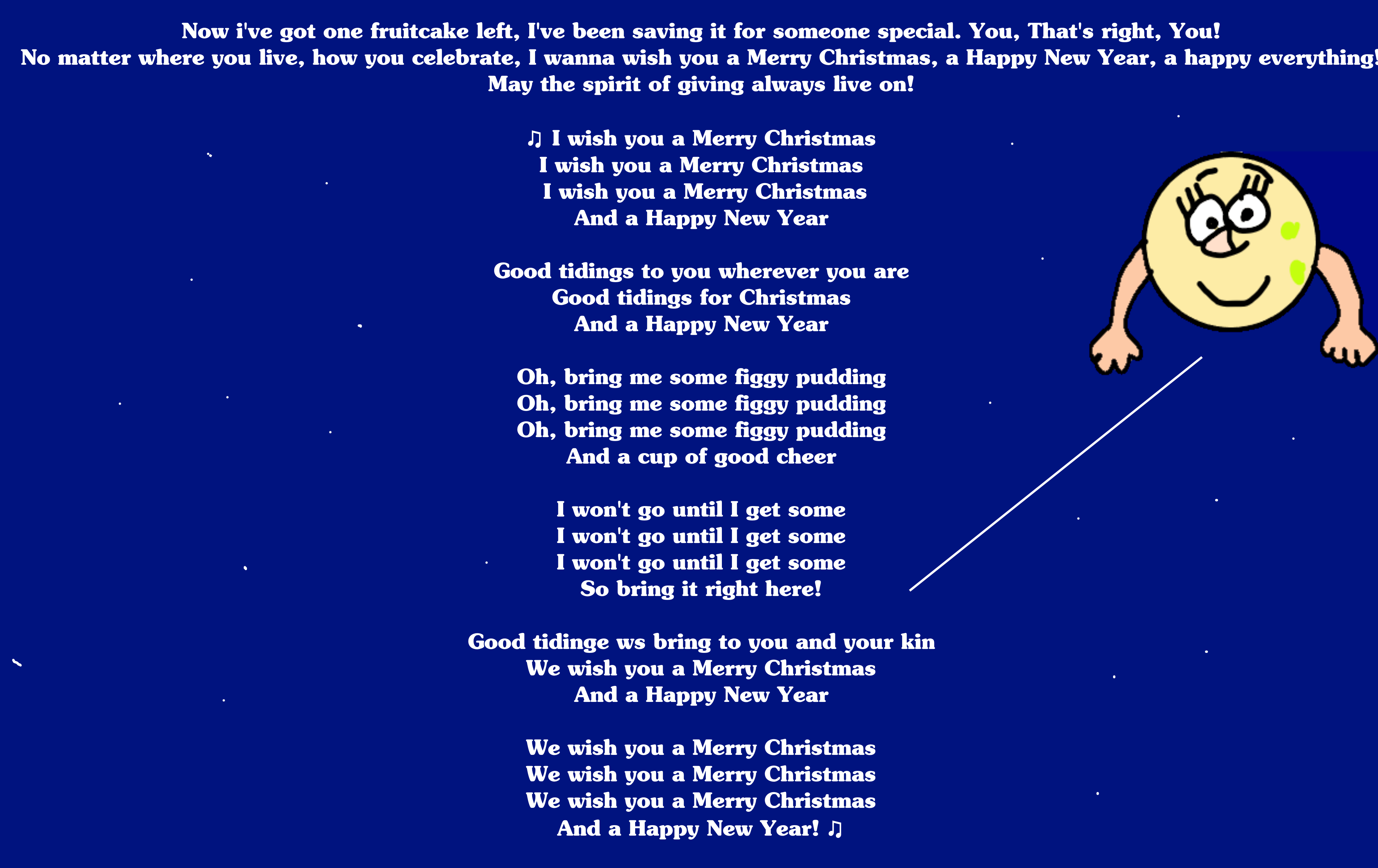 I Wanna Wish You A Merry Christmas.Luna The Moon Singing We Wish You A Merry Xmas By