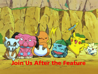 Pokemon the First Movie - Join Us After the Featur by MikeJEddyNSGamer89