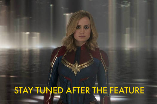 Captain Marvel - Stay Tuned After the Feature by MikeJEddyNSGamer89