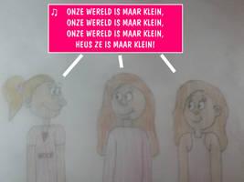 Allie, Milly /Haley Sang Onze Wereld Is Maar Klein by MikeJEddyNSGamer89