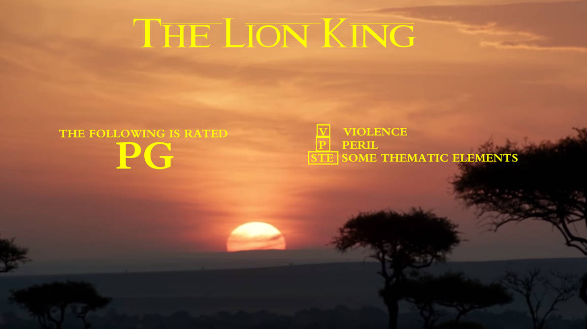 The Lion King 2019 Rated Pg Bumper By Mikejeddynsgamer89 On